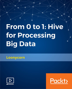 From 0 to 1: Hive for Processing Big Data