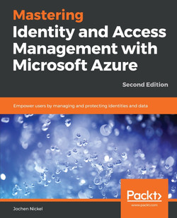 Mastering Identity and Access Management with Microsoft Azure - Second Edition