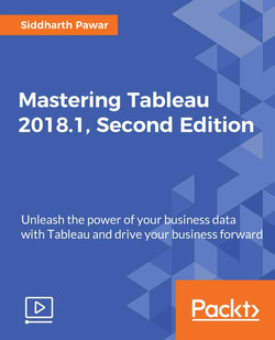 Mastering Tableau 2018.1 - Second Edition