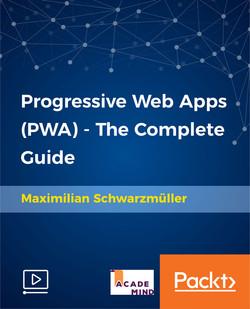 Progressive Web Apps (PWA) - The Complete Guide
