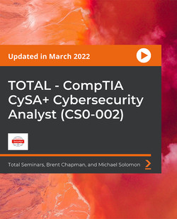 CompTIA Cybersecurity Analyst CSA+ CS0-001. The Total Course