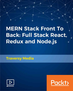 MERN Stack Front To Back: Full Stack React, Redux and Node.js