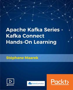 Apache Kafka Series - Kafka Connect Hands-on Learning