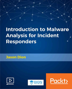 Introduction to Malware Analysis for Incident Responders