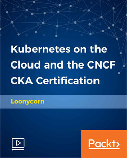 Kubernetes on the Cloud and the CNCF CKA Certification
