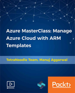 Azure MasterClass: Manage Azure Cloud with ARM Templates