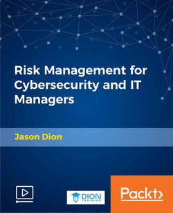 Risk Management for Cybersecurity and IT Managers