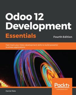 Odoo 12 Development Essentials - Fourth Edition
