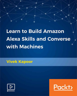 Learn to Build Amazon Alexa Skills and Converse with Machines