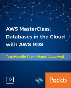 AWS MasterClass: Databases in the Cloud with AWS RDS