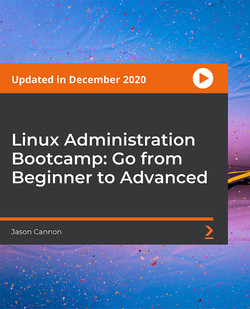 Linux Administration Bootcamp: Go from Beginner to Advanced