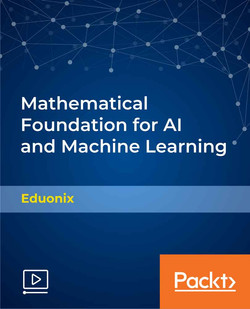 Mathematical Foundation for AI and Machine Learning