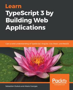 Learn TypeScript 3 by Building Web Applications