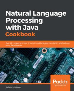 Natural Language Processing with Java Cookbook