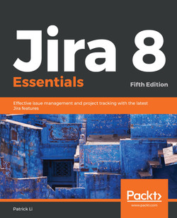 Jira 8 Essentials - Fifth Edition