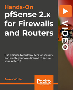 Hands-On pfSense 2.x for Firewalls and Routers