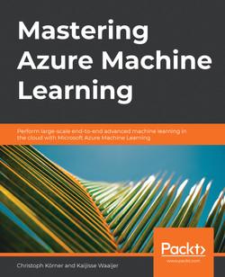 Mastering Azure Machine Learning