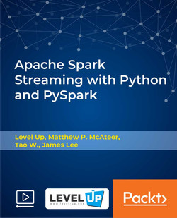 Apache Spark Streaming with Python and PySpark