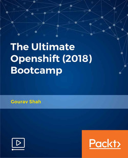 The Ultimate Openshift (2018) Bootcamp