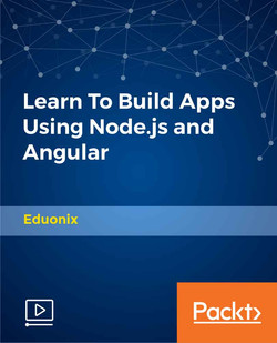 Learn To Build Apps Using Node.js and Angular