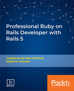 Professional Ruby on Rails Developer with Rails 5