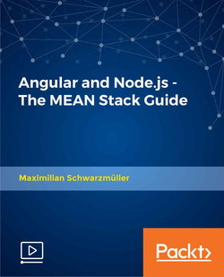 Angular and Node.js - The MEAN Stack Guide