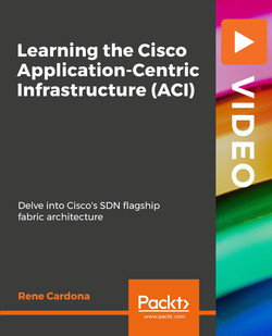 Learning the Cisco Application-Centric Infrastructure (ACI)