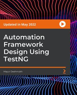 Automation Framework Design using TestNG