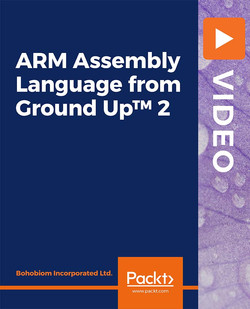 ARM Assembly Language from Ground Up™ 2
