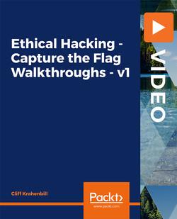 Ethical Hacking - Capture the Flag Walkthroughs - v1