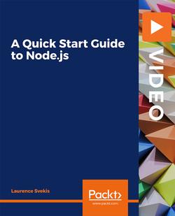 A Quick Start Guide to Node.js