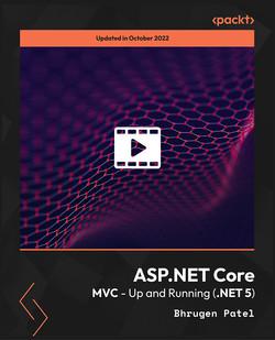 ASP.NET Core MVC - Up and Running (.NET 5)