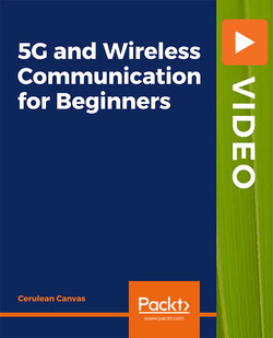 5G and Wireless Communication for Beginners
