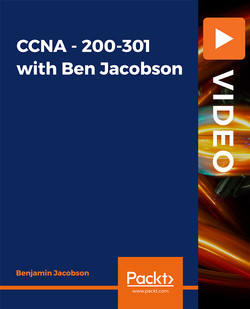 CCNA - 200-301 with Ben Jacobson