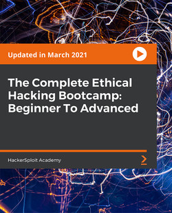 The Complete Ethical Hacking Bootcamp: Beginner To Advanced