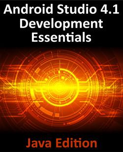 Android Studio 4.1 Development Essentials – Java Edition