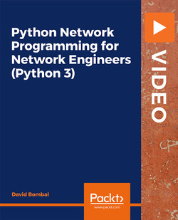 Python Network Programming for Network Engineers (Python 3)