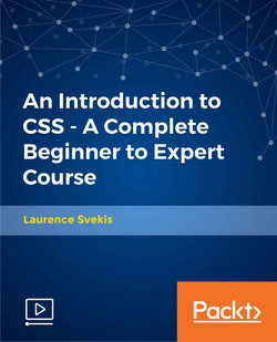 An Introduction to CSS - A Complete Beginner to Expert Course
