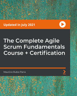 The Complete Agile Scrum Fundamentals Course + Certification