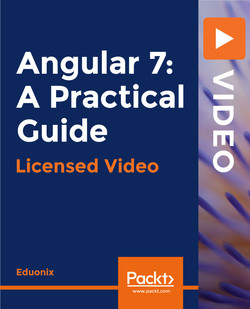 Angular 7: A Practical Guide