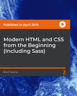 Modern HTML and CSS from the Beginning (Including Sass)