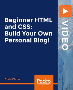 Beginner HTML and CSS: Build Your Own Personal Blog!