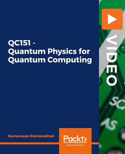 QC151 - Quantum Physics for Quantum Computing
