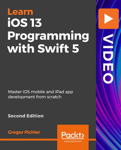 iOS 13 Programming with Swift 5 - Second Edition