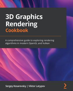 3D Graphics Rendering Cookbook