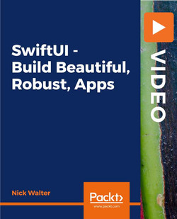 SwiftUI - Build Beautiful, Robust, Apps