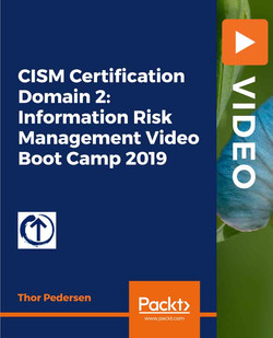 CISM Certification Domain 2: Information Risk Management Video Boot Camp 2019