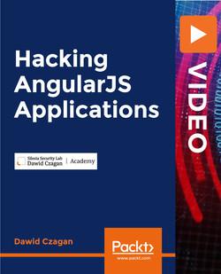 Hacking AngularJS Applications