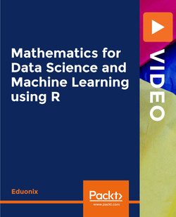 Mathematics for Data Science and Machine Learning using R