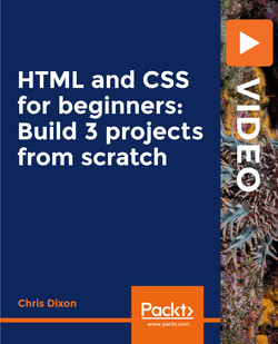HTML and CSS for beginners: Build 3 projects from scratch